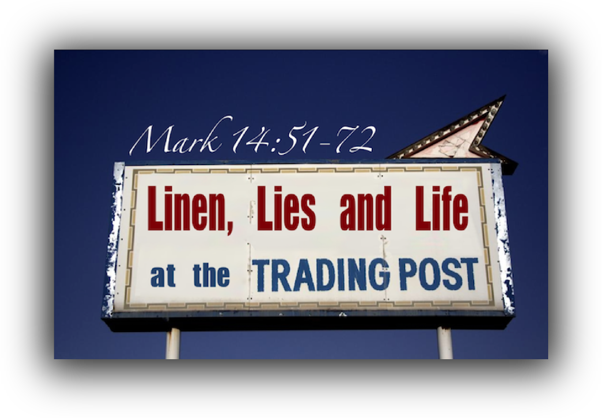 Linen, Lies and Life at the Trading Post